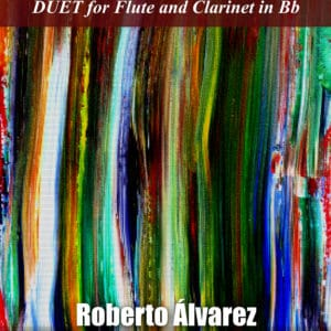 DUET for Flute and Clarinet in Bb – by Roberto Alvarez