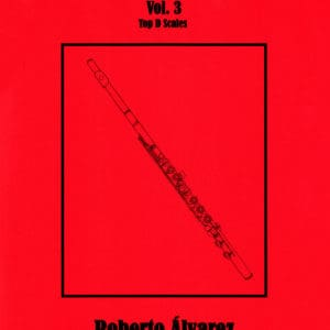 The Flute Scales! Vol. 3 by Roberto Alvarez